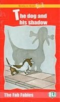 THE FAB FABLES - The Dog and His Shadow - Book + Audio CD