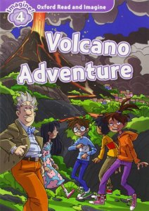 Oxford Read and Imagine Level 4: Volcano Adventure with Audio CD Pack