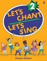 LET´S CHANT, LET´S SING 2 STUDENT´S BOOK
