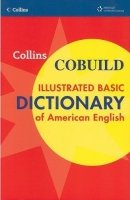 COLLINS COBUILD ILLUSTRATED BASIC DICTIONARY OF AMERICAN ENGLISH