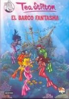 TEA STILTON 5: EL BARCO FANTASMA