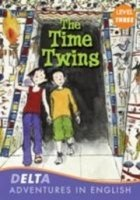 DELTA ADVENTURES IN ENGLISH LEVEL 3: THE TIME TWINS + AUDIO CD PACK