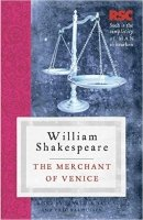 The Merchant of Venice: The RSC Shakespeare