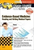 Crash Course Evidence-Based Medicine Updated Print + eBook