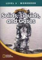 WORLD WINDOWS 3 SOLIDS, LIQUIDS AND GASES WORKBOOK