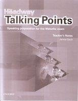 NEW HEADWAY TALKING POINTS TEACHER´S NOTES Czech Edition