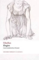 ELEGIES (Oxford World´s Classics New Edition)