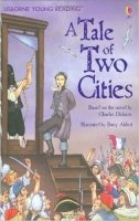 Usborne Young Reading Level 3: A Tale of Two Cities