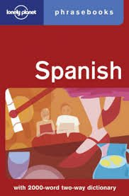 Lonely Planet Spanish phrasebook 2.