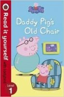 Peppa Pig: Daddy Pig's Old Chair (Read it yourself with Ladybird: Level 1)