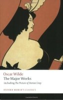 THE MAJOR WORKS OF OSCAR WILDE (Oxford World´s Classics New Edition)