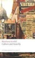 CULTURE AND ANARCHY (Oxford World´s Classics New Edition)