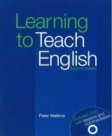 LEARNING TO TEACH ENGLISH Second Edition with DVD