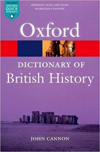 OXFORD DICTIONARY OF BRITISH HISTORY 2nd Edition (Oxford Paperback Reference)