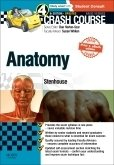 Crash Course: Anatomy Updated Print + eBook edition, 4th ed.