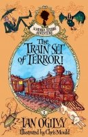 The Train Set of Terror! - A Measle Stubbs Adventure