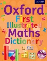 OXFORD FIRST MATHS DICTIONARY
