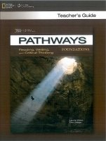 PATHWAYS READING, WRITING AND CRITICAL THINKING FOUNDATIONS TEACHER´S GUIDE