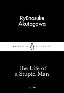 The Life of a Stupid Man (Little Black Classics)