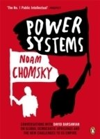 Chomsky, Power Systems - Conversations with David Barsamian on Global Democratic Uprisings
