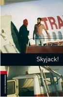 OXFORD BOOKWORMS LIBRARY New Edition 3 SKYJACK! AUDIO CD PACK