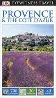 Provence & the Cote d'Azur (Eyewitness Travel)