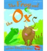 The Frog and the Ox (Aesop's Fables)