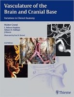 Vasculature of the Brain and Cranial Base, 2nd Ed.