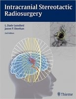 Intracranial Stereotactic Radiosurgery, 2nd Ed.