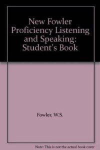 NEW FOWLER PROFICIENCY - LISTENING AND SPEAKING STUDENT´S BOOK