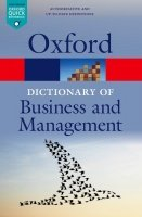 Oxford Dictionary of Business and Management 6th Edition Revised (Oxford Paperback Reference)