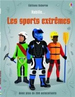 Habille ... Les sports extremes
