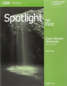 SPOTLIGHT ON FIRST (FCE) Second Edition EXAM BOOSTER WORKBOOK with KEY and AUDIO CD