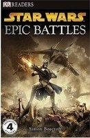DORLING KINDERSLEY READERS 4 - STAR WARS EPIC BATTLES