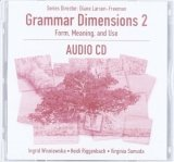 GRAMMAR DIMENSIONS: FORM, MEANING AND USE 2 AUDIO CD
