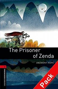 OXFORD BOOKWORMS LIBRARY New Edition 3 THE PRISONER OF ZENDA AUDIO CD PACK
