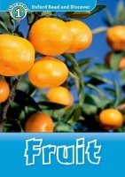 OXFORD READ AND DISCOVER Level 1: FRUIT + AUDIO CD PACK