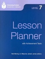 FOUNDATIONS READING LIBRARY Level 7 LESSON PLANNER with ACHIEVMENT TESTS