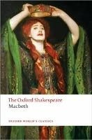 MACBETH (Oxford World´s Classics New Edition)