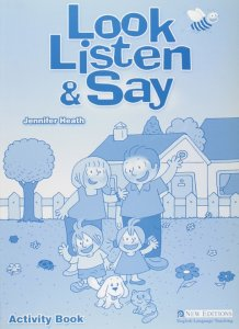 LOOK, LISTEN & SAY ACTIVITY BOOK