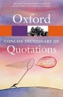 OXFORD CONCISE DICTIONARY OF QUOTATIONS 6th Edition (Oxford Paperback Reference)