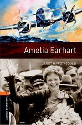 Oxford Bookworms Library New Edition 2 Amelia Earhart with Audio CD Pack