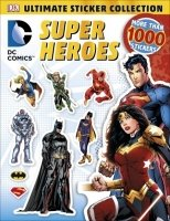 DC Comics Super Heroes Ultimate Sticker Collection