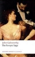 THE FORSYTE SAGA (Oxford World´s Classics New Edition)
