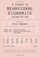 Course in Behavioral Economics, 2nd Ed.