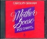 MOTHER GOOSE JAZZ CHANTS AUDIO CD