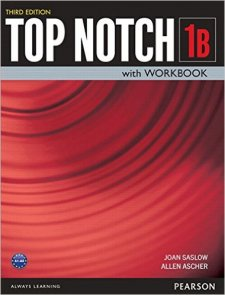 Top Notch Third Edition 1 Student Book/Workbook Split B