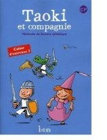 Taoki et compagnie 2 Cahier d´Exercices