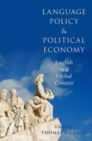 Language Policy and Political Economy English in a Global Context