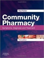 Community Pharmacy: Symptoms, Diagnosis and Treatment, 3rd Ed.